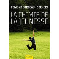 La Chimie de la Jeunesse - Edmond Bordeaux Székely