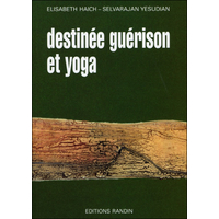 Destinée Guérison et Yoga - Elisabeth Haich & Selvarajan Yesudian