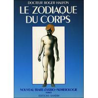 Le Zodiaque du Corps T2 - Dr. Roger Halfon