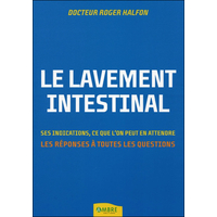 Le Lavement Intestinal - Dr. Roger Halfon