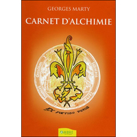 Carnet d'Alchimie - Ex Foetido Purus - Georges Marty