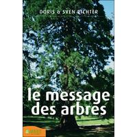 Le Message des Arbres - Doris Richter & Sven Richter