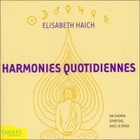 Harmonies Quotidiennes - Elisabeth Haich