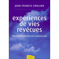 Expériences de Vies Revécues - Jean-Francis Crolard