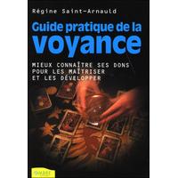 Guide Pratique de la Voyance - Régine Saint-Arnauld