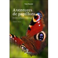 Aventures de Papillons - Yvon Nassiet