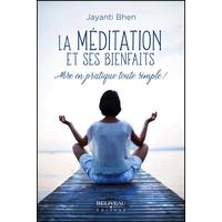 La Méditation et ses Bienfaits - Jayanti Bhen