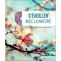 S'éveiller Avec la Nature - André Fertier