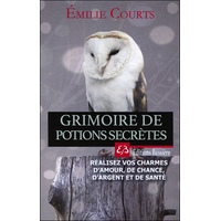 Grimoire de Potions Secrètes - Emilie Courts