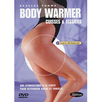 Body Warmer Cuisses Fessiers - Laurie Michalowski