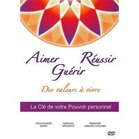 Aimer, Guérir, Réussir : Des Valeurs à Vivre - Jean-Philippe Neiva