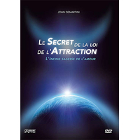 Le Secret de la Loi de l'Attraction - John Demartini