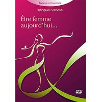 Etre Femme Aujourd'hui - Jacques Salomé