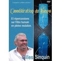 L'Accélération du Temps - Gilles Sinquin