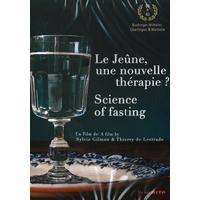 Le Jeûne, Une Nouvelle Thérapie ? Sylvie Gilman & Thierry de Lestrade
