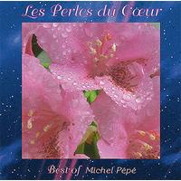 Les Perles du Coeur - Michel Pépé