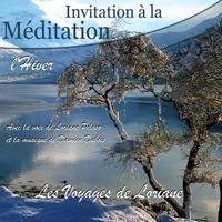 Invitation à la Méditation - L'Hiver - Loriane Peloso