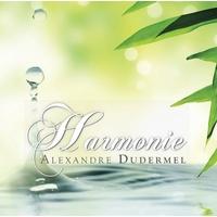 Harmonie - Alexandre Dudermel