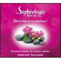 La Sophrologie Bien-être Vol 2 : Libérez-Vous de vos Angoisses !  Nicolas Jeandot