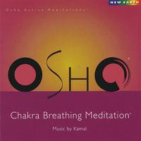 Osho Chakra Breathing Meditation - Osho Kamal