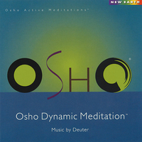 Osho Dynamic Meditation - Osho / Deuter