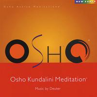 Osho Kundalini Meditation - Osho / Deuter