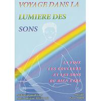 Voyage dans la Lumière des Sons - M.C Reculard / Pierre Porte