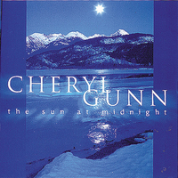 The Sun at Midnight - Cheryl Gunn