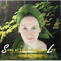 Song at the Fountain of Life - Llusha