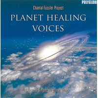 Planet Healing Voices - Chantal Füssler