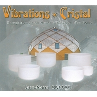 Vibrations Cristal - Jean-Pierre Bordes