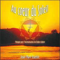 Au Coeur du Soleil - Jean-Marc Staehle