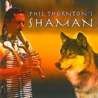 Shaman - Philip Thornton
