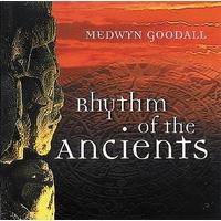 Rhythm of the Ancients - Medwyn Goodall