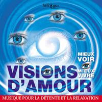 Visions d'Amour - Patrice Morchain