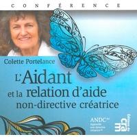 L'Aidant et la Relation d'Aide Non-Directive Créatrice - C.Portelance