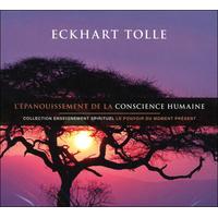 L' Epanouissement de la Conscience Humaine - 2 CD -  Eckhart Tolle