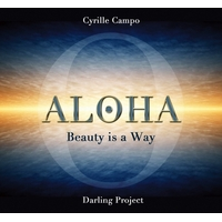 Aloha - Beauty is a Way - Cyrille Campo