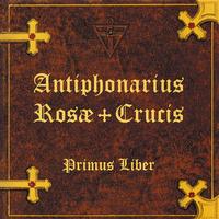 Antiphonaire de la Rose-Croix T1
