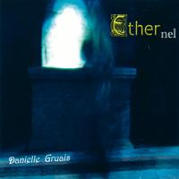 Ethernel - Danielle Gruais