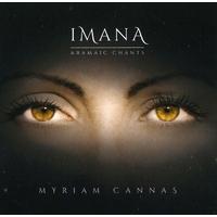 Imana : Chants Araméens - Myriam Cannas