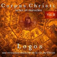 Corpus Christi Vol.2 - Actes et Miracles - Logos
