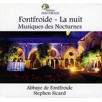 Fontfroide - La Nuit - Musiques des Nocturnes - Stephen Sicard