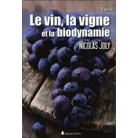 Le Vin, la Vigne et la Biodynamie - Nicolas Joly