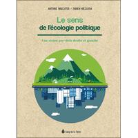 Le Sens de l'Ecologie Politique - Antoine Waechter