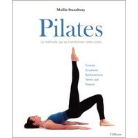Pilates - La Méthode Qui Va Transformer Votre Corps - Mollie Stansbury