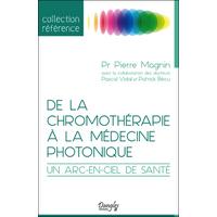 De la Chromothérapie à la Médecine Photonique - Pr. Pierre Magnin
