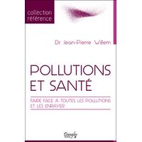 Pollutions et Santé - Dr. Jean-Pierre Willem