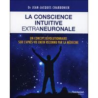 La Conscience Intuitive Extraneuronale - Dr. Jean-Jacques Charbonier