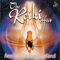 Reiki Effect - Rowland / Aeoliah